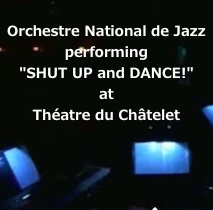 "ONJ performing ""SHUT UP and DANCE!"" at Théatre du Châtelet, Paris"