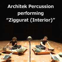"Architek Percussion performing ""Ziggurat (Interior)"" from the album RAINBOW JIMMIES"
